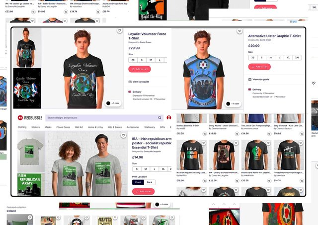 Just a tiny selection of the items for sale from Redbubble glorifying (clockwise from top) the LVF, the UFF/UDA, and the IRA; the models pictured here were completely unaware of this content – the designs were superimposed on their bodies only after they had been photographed